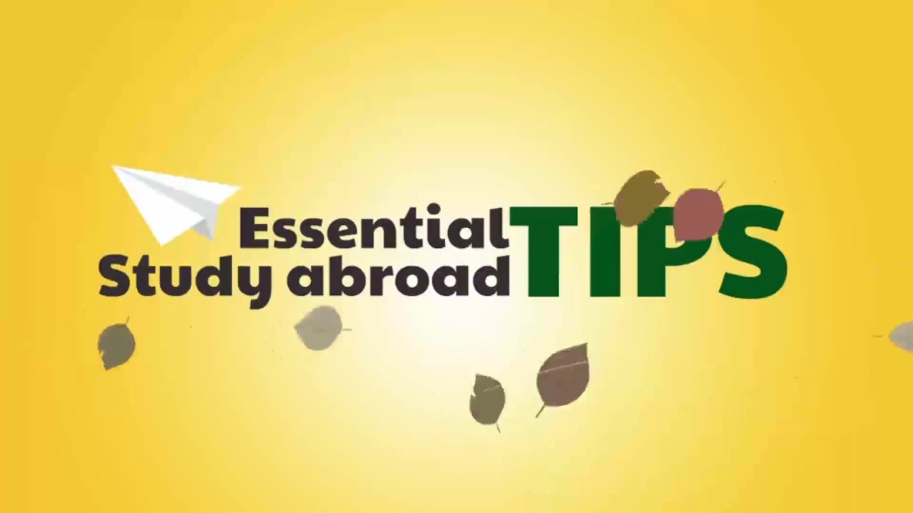 Essential study abroad tips