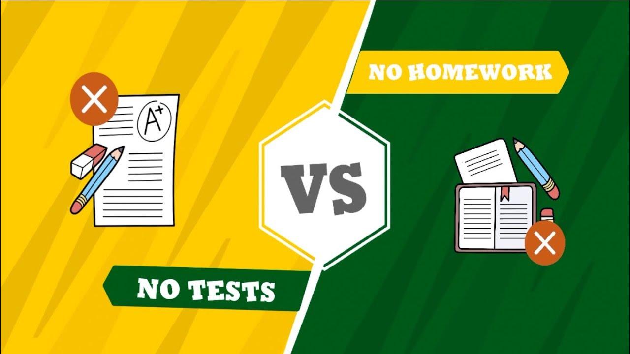 No Tests vs No Homework